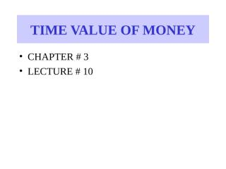 Copy of Time value of money-9.ppt