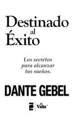 Destinado_Al_Exito-Dante_Gebel.pdf