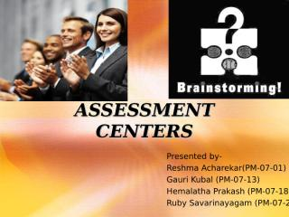 ASSESSMENT CENTRES- 1,13,18,23.ppt