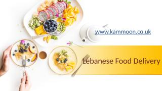 Lebanese Food Delivery - kammoon.co.uk (2).pptx
