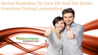 Herbal Remedies To Cure ED And Get Better Erections During Lovemaking.pptx