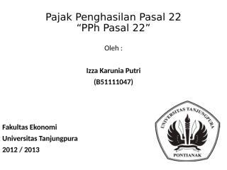 Tugas_Presentasi_PPh_Pasal_22.ppt