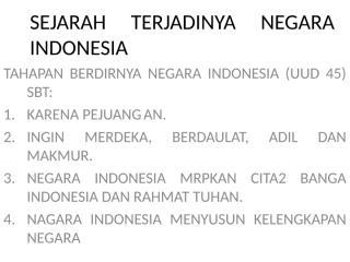 f29765122_sejarah_terjadinya_negara_indonesia_1.ppt