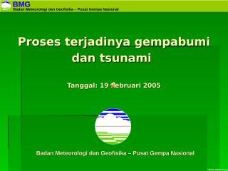 proses terjadinya gempabumi dan tsunami.pps