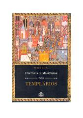 História e Mistérios dos Templários - Pedro Silva.pdf