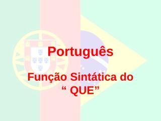 portugues - funcao sintatica do que.ppt