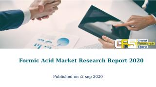 Formic Acid Market Research Report 2020.pptx