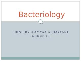 Bactriology,Group11.pptx