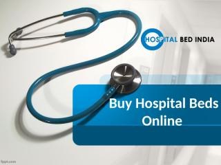 Hospital  Beds in Madhapur, Hospital Beds in Hitech city - Hospitalbedindia.pptx