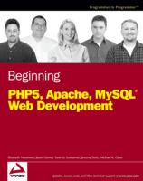 Wrox.Beginning.PHP5.Apache.and.MySQL.Web.Development.Jan.2005.ISBN0764579665.pdf
