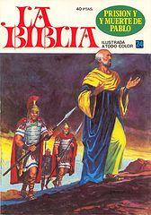 la biblia ilustrada a todo color - 24 - prision y muerte de pablo - bruguera - cucoxiii para crg.cbr