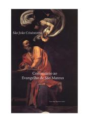 crisóstomo - comentário sobre o evangelho de são mateus.pdf