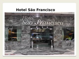 HOTEL SÃO FRANCISCO YAMASSITA.pptx