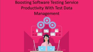 Boosting Software Testing Service Productivity With Test Data Management.pdf