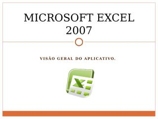 microsoftexcel2007-091111172415-phpapp02.pptx