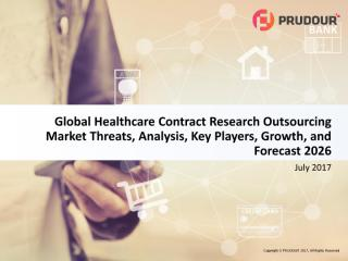 Global Healthcare Contract Research Outsourcing Market.pdf