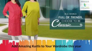 Add Amazing Kurtis to Your Wardrobe this year.pptx