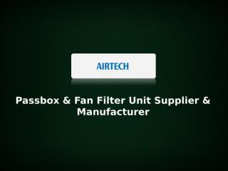 Passbox And Fan Filter Supplier.ppt