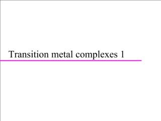 transition metal coordination chemistry 1 up p.pdf